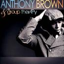 Anthony Brown & Group TherAPy thumbnail