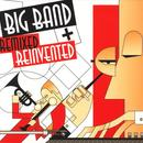 Big Band: Remixed & Reinvented thumbnail