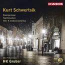 Kurt Schwertsik: Baumgesange; Nachtmusiken; Herr K entdeckt Amerika thumbnail