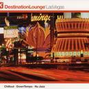 Destination Lounge: Las Vegas thumbnail
