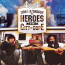 Zion I & The Grouch Are Heroes In The City Of Dope thumbnail