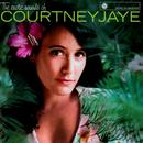 The Exotic Sounds Of Courtney Jaye thumbnail