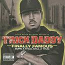 Finally Famous: Born A Thug, Still A Thug (Explicit) thumbnail