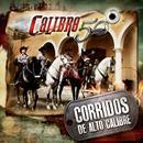 Corridos De Alto Calibre thumbnail