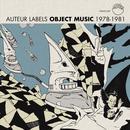 Auteur Labels: Object Music thumbnail