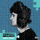 Chemically Imbalanced (Explicit) thumbnail