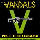 Peace Through Vandalism / When In Rome Do As The Vandals thumbnail