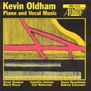 Kevin Oldham: Piano And Vocal Music thumbnail