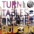 Turntables On The Hudson Vol. 10 Uptown Downtown thumbnail