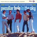 Peculiar Hole In The Sky: Pop-Psych From Down Under thumbnail