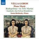 Villa-Lobos: Piano Music; Rudepoêma; As Três Marias thumbnail