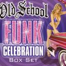 Old School Funk Celebration thumbnail