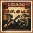 Moneda Sin Valor (Single) thumbnail