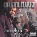 Outlaw 4 Life 2005 A.P. (Explicit) thumbnail