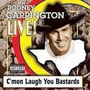 Live! C'mon Laugh You B**tards thumbnail