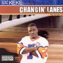 Changin' Lanes (Explicit) thumbnail