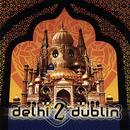 Delhi 2 Dublin thumbnail