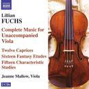 Lillian Fuchs: Complete Music For Unaccompanied Viola thumbnail