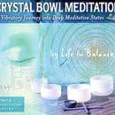 Crystal Bowl Meditation thumbnail