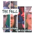Your Future Our Clutter thumbnail