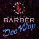 Strictly Barber Doo Wop thumbnail