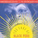 Afro-Peruvian Classics: The Soul Of Black Peru thumbnail