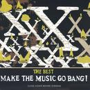 The Best: Make The Music Go Bang thumbnail