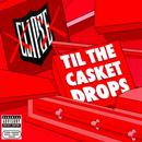 Til The Casket Drops (Explicit) thumbnail