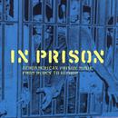 In Prison (Afromerican Prison Music: From Blues To Prison) thumbnail