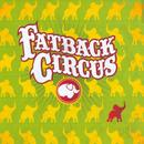 Fatback Circus thumbnail