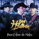Para Colmo De Males (Single) thumbnail