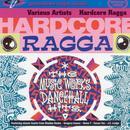Hardcore Ragga thumbnail