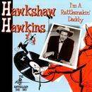 I'm A Rattlesnakin' Daddy thumbnail