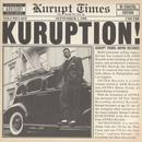 Kuruption - (Disc 1= West Coast) (Disc 2 = East Coast) thumbnail