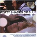 Forty Shades Of Blue: Music From The Motion Picture thumbnail