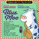 Blue Moo: 17 Jukebox Hits From Way Back Never thumbnail