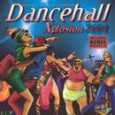 Dancehall Xplosion 2004 thumbnail