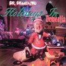Dr. Demento: Holidays In Dementia thumbnail