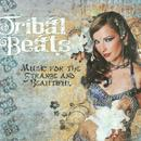 Tribal Beats: Music For The Strange And Beautiful thumbnail