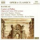 Rameau: Castor Et Pollux (Opera In 5 Acts, 1754 Version) thumbnail