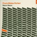 Praxis Makes Perfect (Bonus CD Edition) thumbnail