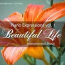 Piano Expressions Vol. 1 - Beautiful Life - Instrumental Music thumbnail