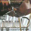Never Forget Loyalty (Explicit) thumbnail