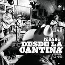 Desde La Cantina Vol.1 - Live At Nuevo León México/2009 thumbnail