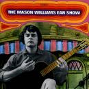 The Mason Williams Ear Show thumbnail