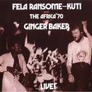 Fela With Ginger Baker Live! thumbnail