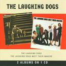 The Laughing Dogs / The Laughing Dogs Meet Their Makers thumbnail