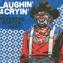 Laughin' & Cryin' With The Reverend Horton Heat thumbnail