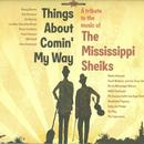 A Tribute To The Mississippi Sheiks: Things About Comin' My Way thumbnail