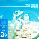 Soma Records 20 Years - Soma Classics thumbnail
